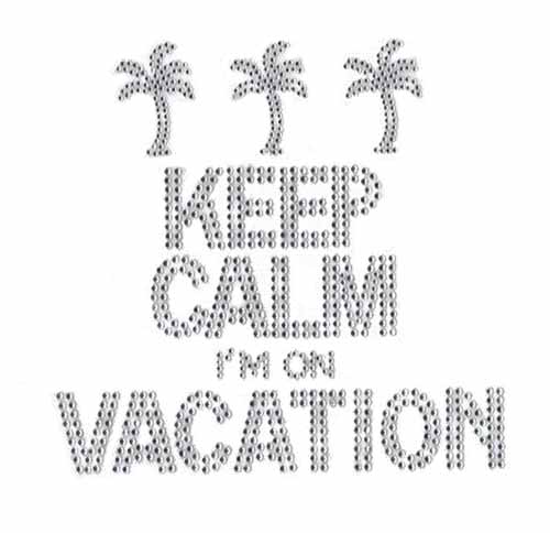 "S101422- 7""X6.7"" Crystal  ""KEEP CALM IM ON VACATION"" PHRASE WITH"